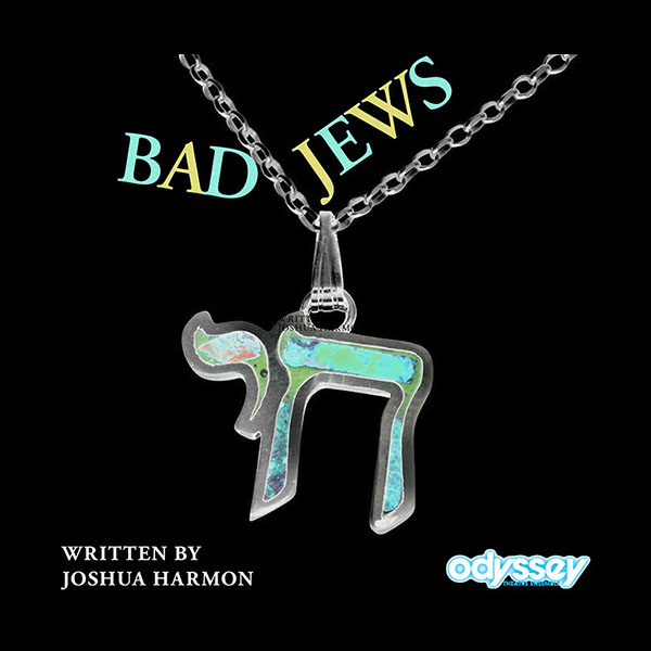 Hilariously funny 'Bad Jews' next up at Odyssey Theatre
