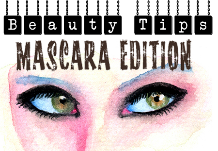 Beauty Tips Of The Week: It's All About The Eyes -  Mascara Edition