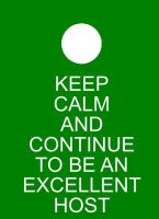 keep calm and continue to be an excellent host by greenframes d59ugvx